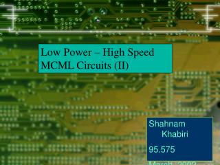 Low Power – High Speed MCML Circuits (II)