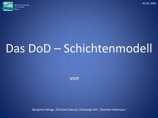 Das DoD – Schichtenmodell