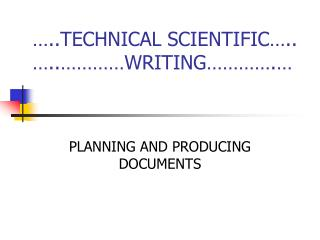 …..TECHNICAL SCIENTIFIC…..                 …..…………WRITING………….…