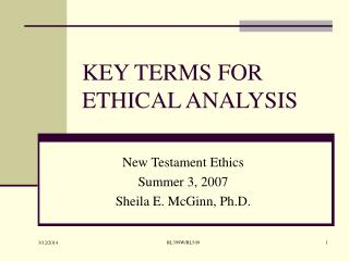 KEY TERMS FOR ETHICAL ANALYSIS