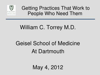 Getting Practices That Work to  People Who Need Them