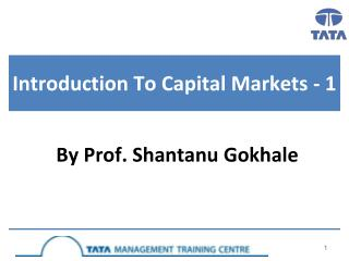 Introduction To Capital Markets - 1