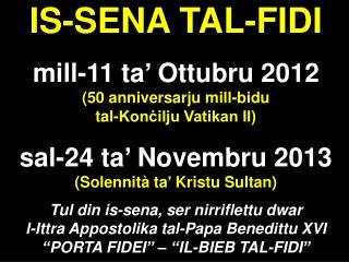 IS-SENA TAL-FIDI