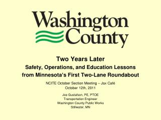 Two Years Later Safety, Operations, and Education Lessons