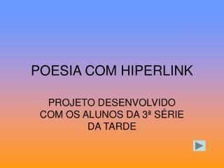 POESIA COM HIPERLINK