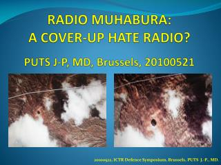 RADIO MUHABURA:  A COVER-UP HATE RADIO? PUTS J-P, MD, Brussels, 20100521