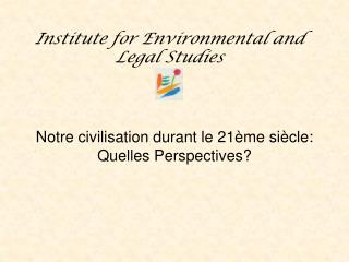 Institute for Environmental and Legal Studies