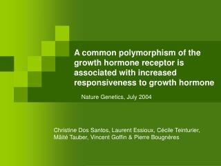 Nature Genetics, July 2004