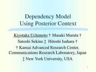 Dependency Model  Using Posterior Context