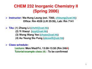 CHEM 232 Inorganic Chemistry II  (Spring 2006)