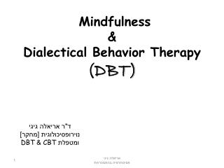 Mindfulness & Dialectical Behavior Therapy (DBT)