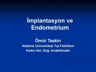 İmplantasyon ve Endometrium