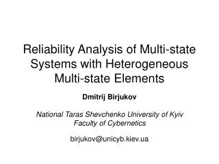 Reliability Analysis of Multi-state Systems with Heterogeneous Multi-state Elements