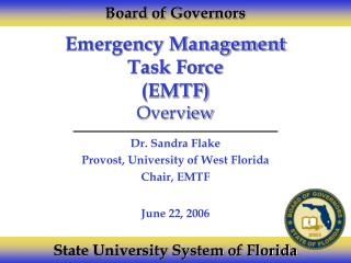 Emergency Management  Task Force (EMTF) Overview