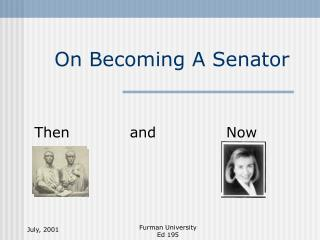On Becoming A Senator