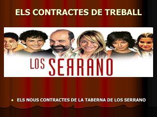 ELS CONTRACTES DE TREBALL