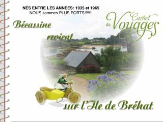 NÉS ENTRE LES ANNÉES: 1935 et 1965 NOUS sommes PLUS FORTS!!!!!!!