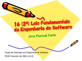 1 6 (2 4 )  Leis Fundamentais da Engenharia de Software