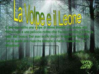 La Volpe e il Leone