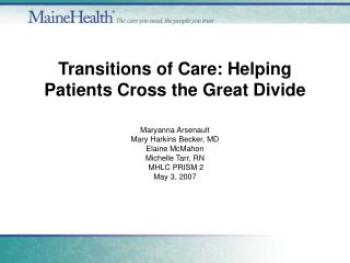 Transitions of Care: Helping Patients Cross the Great Divide