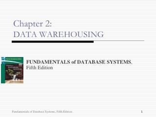 Chapter 2: DATA WAREHOUSING