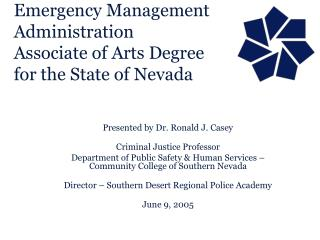Emergency Management Administration Associate of Arts Degree for the State of Nevada