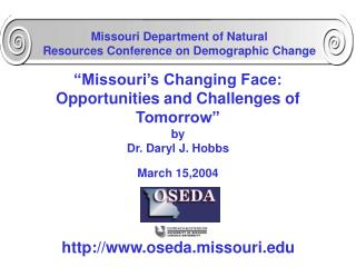 """Missouri's Changing Face:  Opportunities and Challenges of Tomorrow"" by"