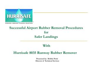 Hurrisafe 8035 Runway Rubber Remover