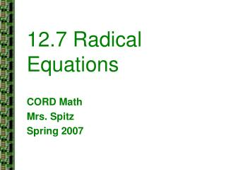 12.7 Radical Equations