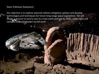 Team 3 Mission Statement :