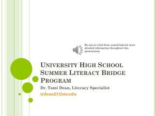University High School  Summer Literacy Bridge Program