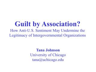 Tana Johnson University of Chicago tana@uchicago