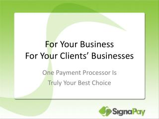 For Your Business For Your Clients' Businesses