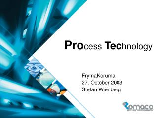 Process Technology