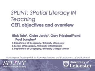 SPLINT: SPatial Literacy IN Teaching CETL objectives and overview