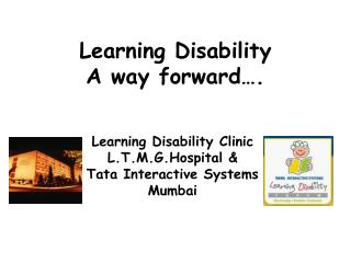 Learning Disability A way forward….
