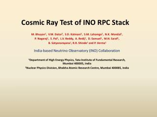 Cosmic Ray Test of INO RPC Stack