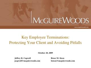 Key Employee Terminations:  Protecting Your Client and Avoiding Pitfalls