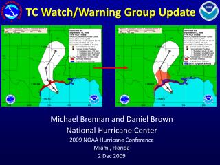 TC Watch/Warning Group Update