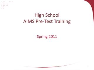 High School AIMS Pre-Test Training