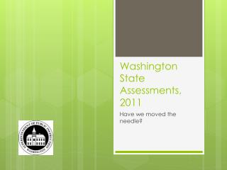 Washington State Assessments, 2011