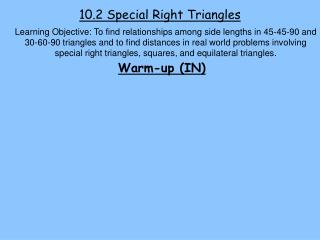 10.2 Special Right Triangles