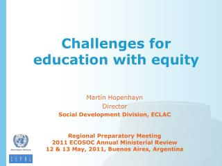 Challenges for education with equity