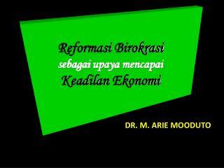 DR. M. ARIE  MOODUTO