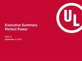 Executive Summary  Perfect Power