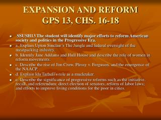 EXPANSION AND REFORM GPS 13, CHS. 16-18