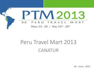 Peru Travel Mart 2013 CANATUR