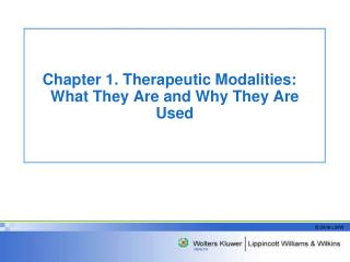 Chapter 1. Therapeutic Modalities: What They Are and Why They Are Used