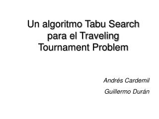Un algoritmo Tabu Search para el Traveling Tournament Problem