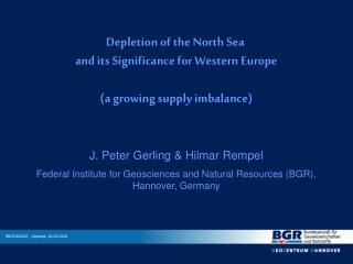 Depletion of the North Sea  and its Significance for Western Europe (a growing supply imbalance)